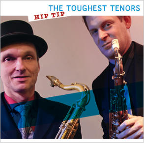 The Toughest Tenors Hip Tip
